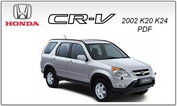 HONDA CRV 2002 K20 K24 REPAIRT SERVICE MANUL PDF