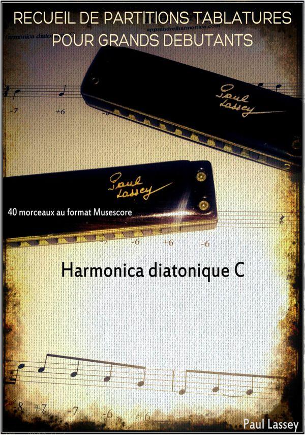 Recueil de 40  tablatures pour grands débutants - Harmonica Diatonique C