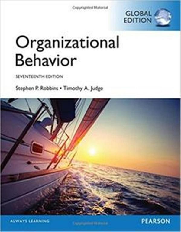 Organizational Behavior, 17th Edition ( Global edition )  ( PDF , Instant download )