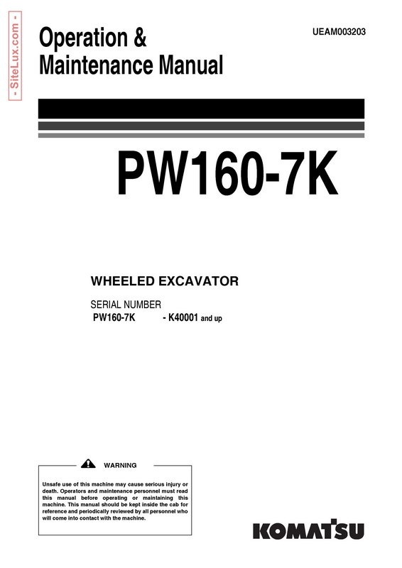 Komatsu PW160-7K Hydraulic Excavator (K40001 and up) Operation & Maintenance Manual - UEAM003203