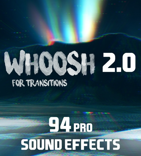 """WHOOSH 2.0 PRO"" // 94 Sound Effects For Transitions  (by SverreGlomnes)"
