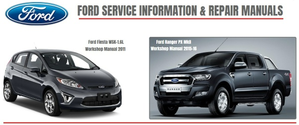 FORD RANGER 2016 & FIESTA 2011 FACTORY SERVICE MANUAL