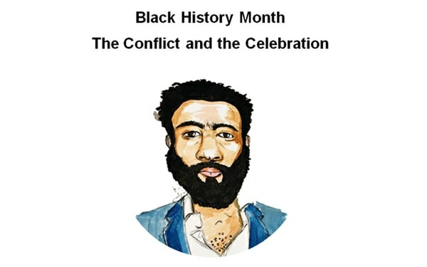 Black History Month - The Conflict and the Celebration