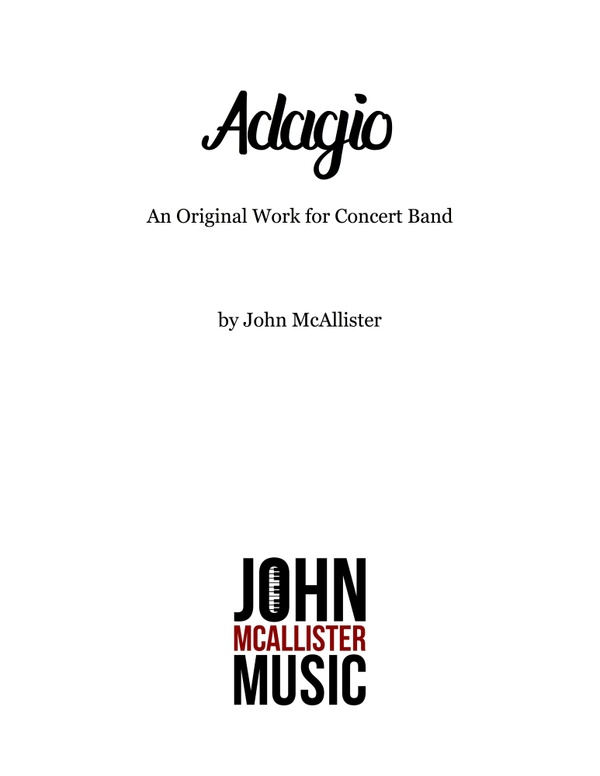 Adagio - An Original Composition for Concert Band