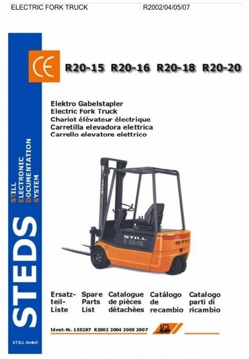 Still Electric Lift Truck R20-15, R20-16, R20-17, R20-20: 2002, 2004, 2005, 2007 Spare Parts Manual