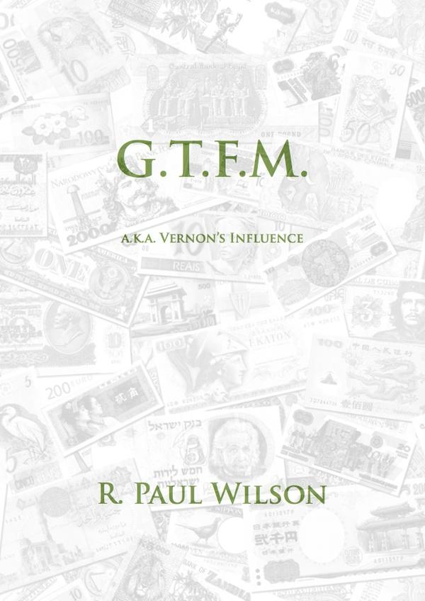 G.T.F.M.