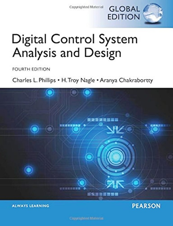 Digital Control System Analysis & Design 4th edition Global Edition ( PDF , Instant download )