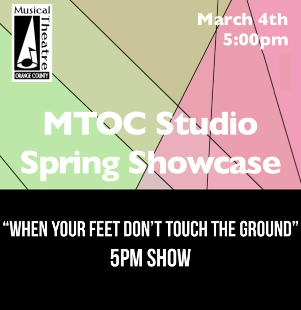 """""""When Your Feet Don't Touch the Ground"""" - 5pm 3/4/17 MTOC Spring Showcase"""