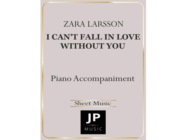 I Can't Fall In Love Without You - Piano Accompaniment