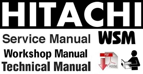 Hitachi ZX 170W-3 , 190W-3 (ZAXIS) Wheeled Excavator Workshop Manual
