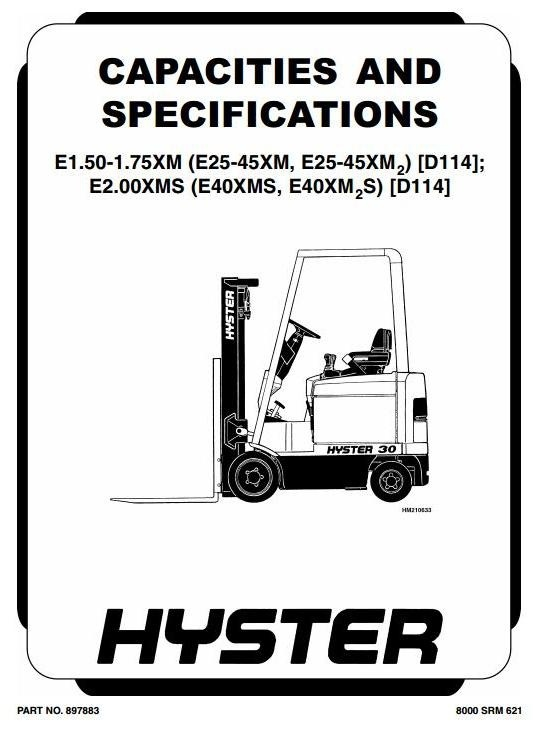 Hyster Truck Type D114: E25XM, E30XM, E35XM, E40XMS, E1.50XM, E1.75XM, E2.0XMS Workshop Manual