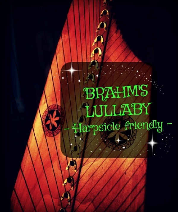 74-BRAHMS LULLABY FOR LEVER HARP PACK -HARPSICLE FRIENDLY