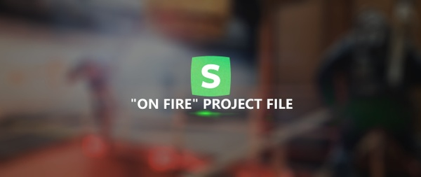 """ON FIRE"" Project File"