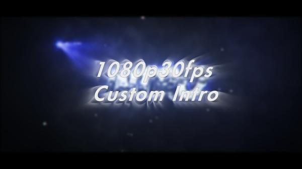1080p30fps Custom 3D Intro