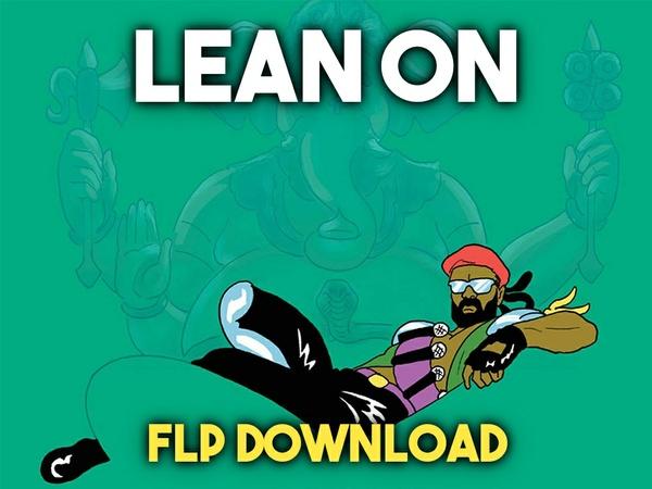 Major Lazer & DJ Snake - Lean On (feat. MØ) (FLP Download)