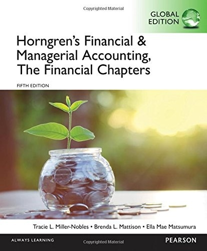 Horngren's Financial & Managerial Accounting  ( GLOBAL EDITION ) 5th ( PDF , Instant download )