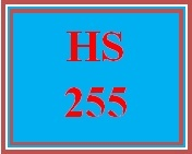 HS 255 Week 1 The Value of a Human Service Agency