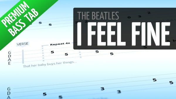 I Feel Fine (Premium Bass Tab)