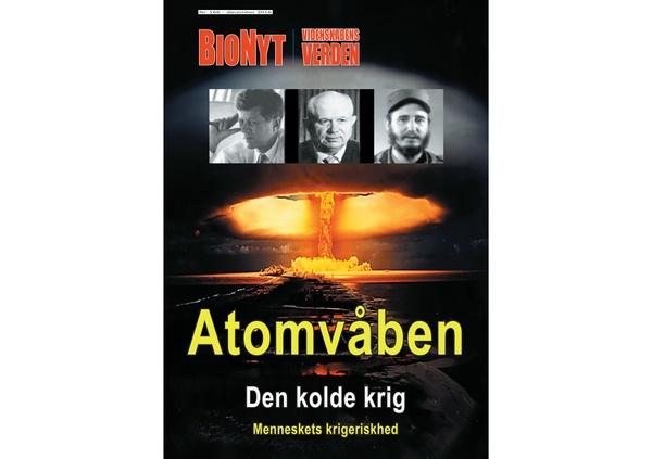 Den Kolde Krig (Atomvåben, del. 2) BioNyt Videnskabens Verden nr. 166