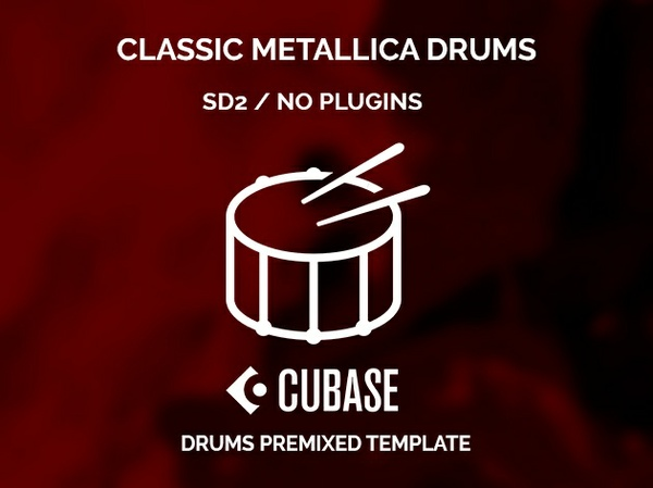 Classic Metallica drums sound // Cubase premixed template