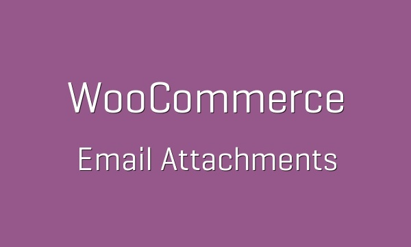 WooCommerce Email Attachments 3.0.8 Extension