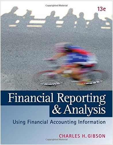 Financial Reporting and Analysis 13th Edition by Charles H. Gibson ( PDF , Instant download )