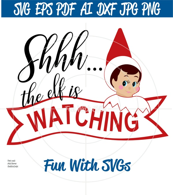 The Elf Is Watching, Christmas Elf SVGs, Elves SVG, Elves Ornaments, Elves Shirt, Christmas Decor