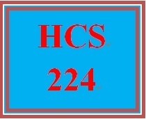 HCS 224 Entire Course
