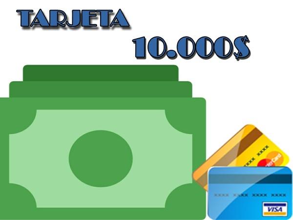 TARJETA 10.000$