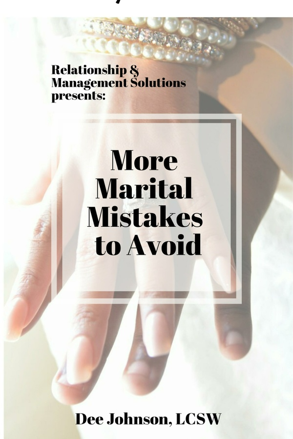 More Marital Mistakes to Avoid