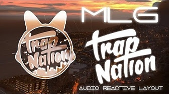 MLG Trap Nation Audio Reactive Layout