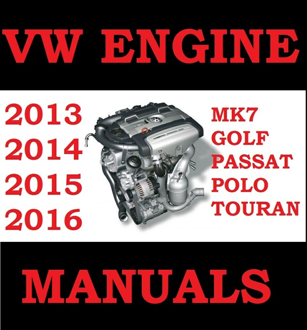 Guides and manuals pdf download workshop service repair parts vw golf polo passat touran mk7 engine workshop repair service manual 2013 2014 2015 sciox Image collections