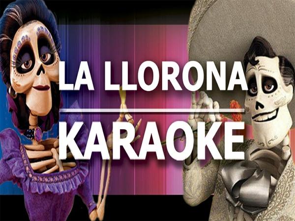 La Llorona - Karaoke