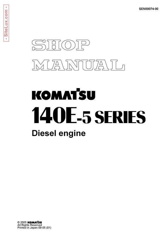Komatsu 140E-5 Series Diesel Engine Shop Manual - SEN00074-00