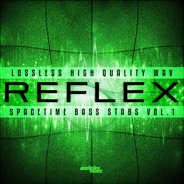 Reflex - Spacetime Bass Stabs Vol.1