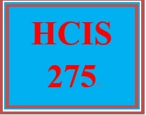 HCIS 275 Week 1 Health Care Terminology Review