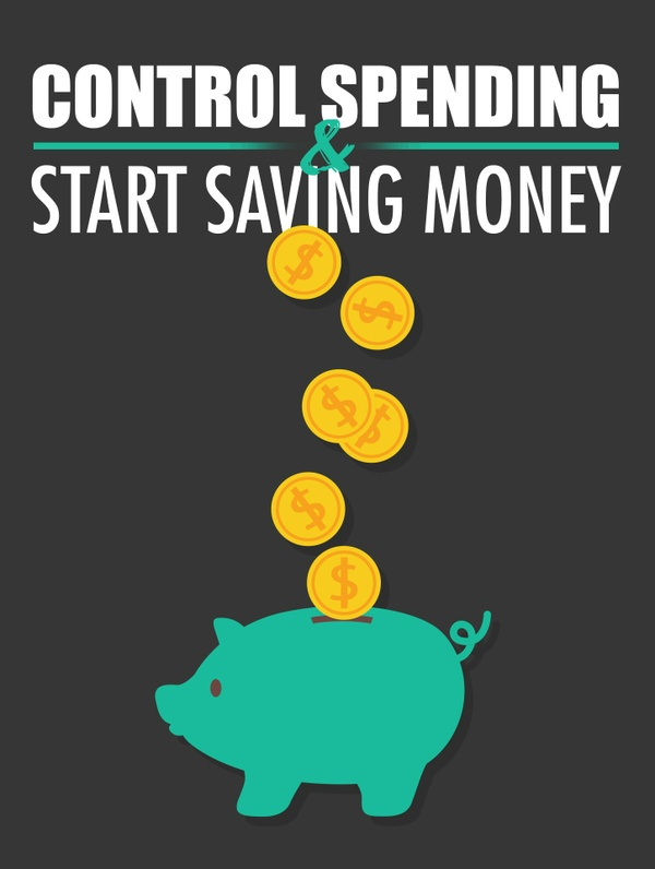 Control Spending & Start Saving Money
