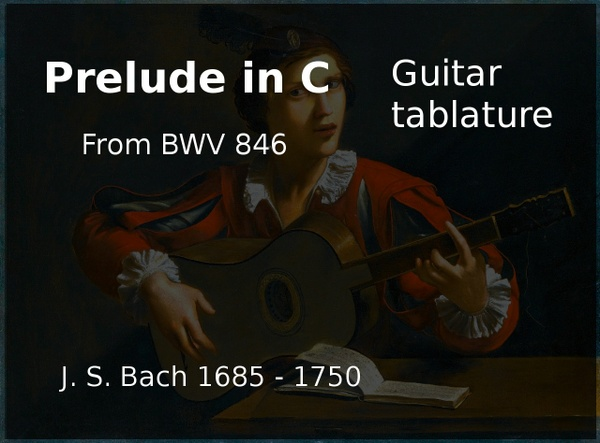 Prelude in C BWV 846 (J. S. Bach 1685 - 1750) - Guitar tablature