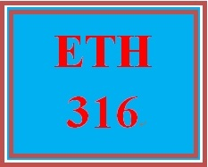 ETH 316 Week 4 Corporate Social Responsibility