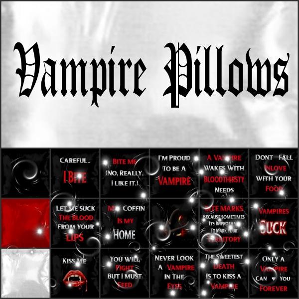 Vampire Pillows