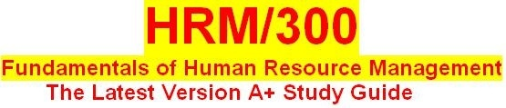 HRM 300 Week 3 Assignment Outline