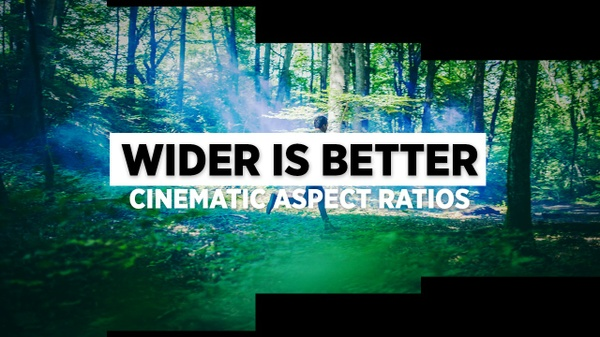 WIDER IS BETTER // Cinematic Aspect Ratios Package by DOD Media