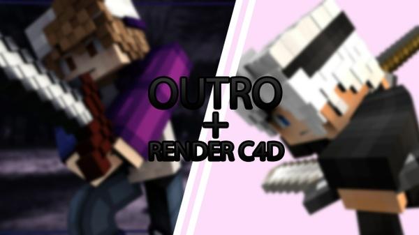 Outro (+Rendu C4D)