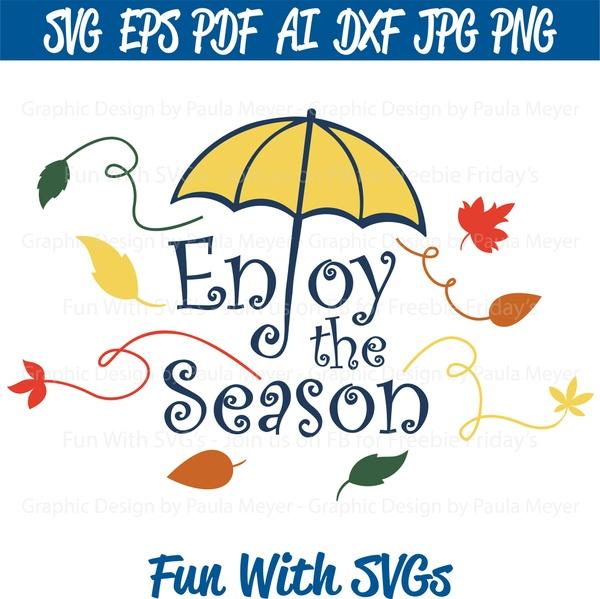 Fall - Enjoy the Season - SVG Cut File, High Resolution Printable Graphics and Editable Vector Art