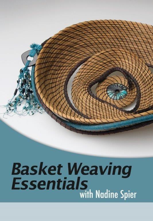 Basket Weaving Essentials with Nadine Spier