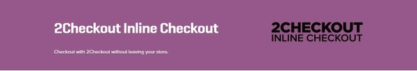 WooCommerce 2Checkout Inline Checkout 1.1.12 Extension