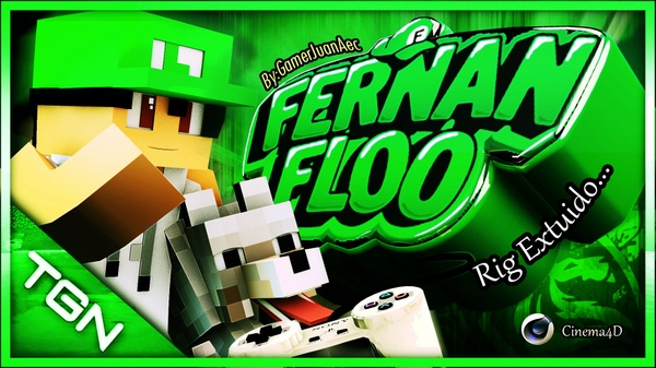 Fernanfloo (Rig Extruido) Cinema4D By:GamerJuanAec