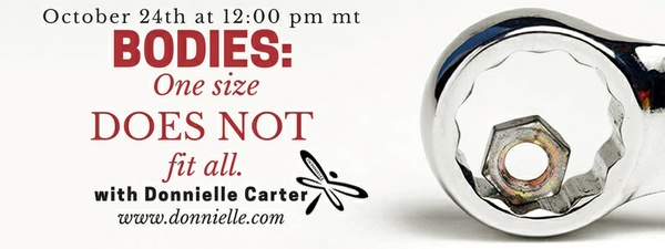Bodies: One Size DOES NOT Fit All