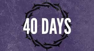 40 Days Part 2