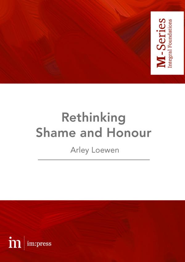 Rethinking Shame and Honour